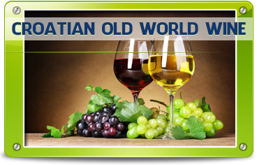 CROATIAN OLD WORLD WINE